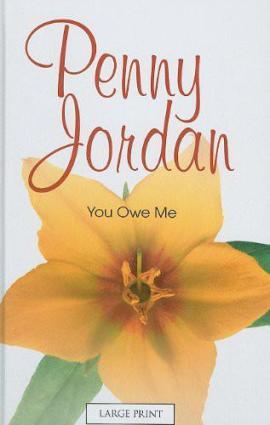 You Owe Me Penny Jordan
