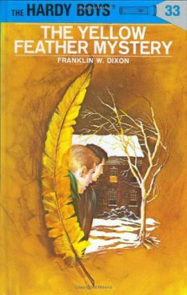 The Yellow Feather Mystery Franklin W. Dixon