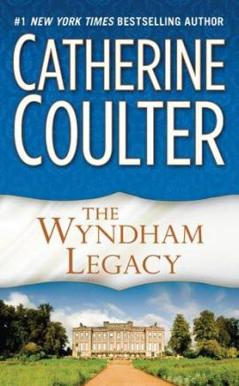 The Wyndham Legacy Catherine Coulter