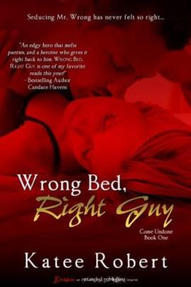Wrong Bed, Right Guy Katee Robert