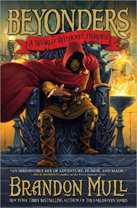 A World Without Heroes Brandon Mull