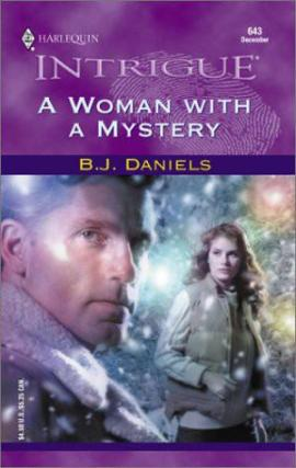 A Woman With a Mystery B. J. Daniels