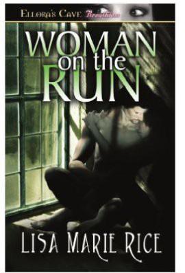 Woman on the Run Lisa Marie Rice