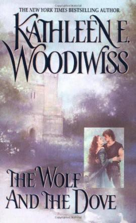 The Wolf and the Dove Kathleen E. Woodiwiss