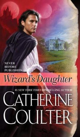 Wizard's Daughter Catherine Coulter