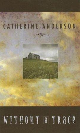 Without a Trace Catherine Anderson