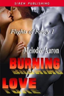 Burning Love Melodee Aaron