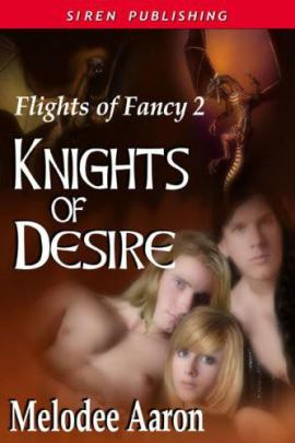 Knights of Desire Melodee Aaron