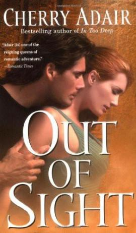 Out of Sight Cherry Adair