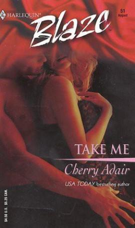 Take Me Cherry Adair