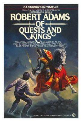 Of Quests and Kings Robert Adams