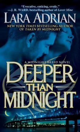 Deeper Than Midnight Lara Adrian