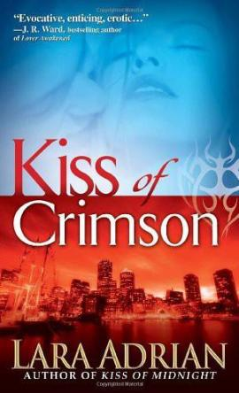 Kiss of Crimson Lara Adrian